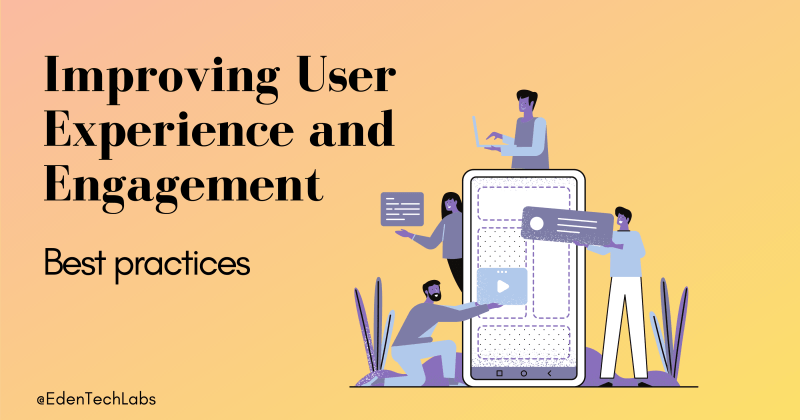 ways to imrpove user experience and engagement