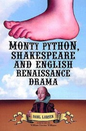 Monty Python, Shakespeare and English Renaissance Drama cover - deVere Oxford books library