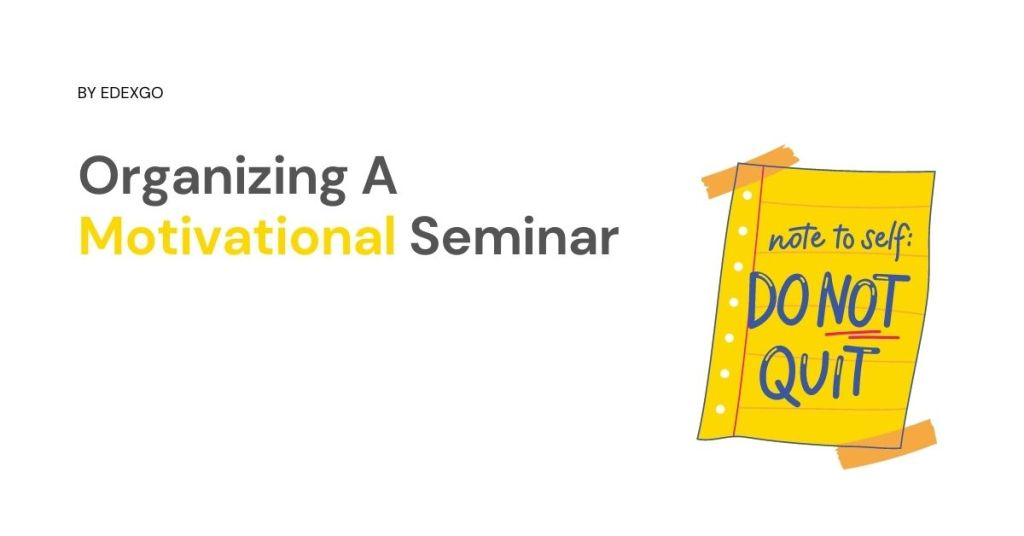 Organizing A Motivational Seminar