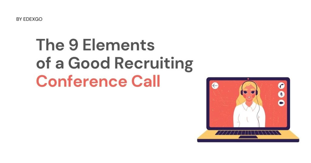 The 9 Elements of a Good Recruiting Conference Call