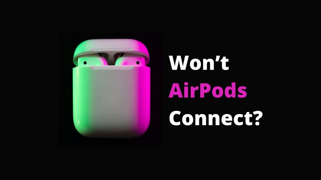Having Trouble Connecting Airpods To Macbook
