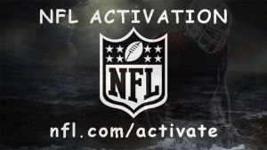 Activate NFL On Roku, Xbox, Fire TV, PS4, Apple TV, Xfinity