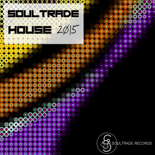 Soultrade House 2015
