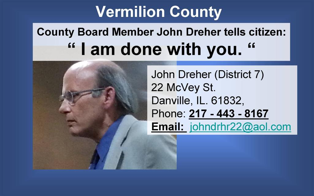 "Vermilion County's John Dreher: ""I Am Done With You"