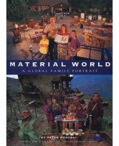 Material World: A Global Family Portrait, by Peter Menzel, 1994.