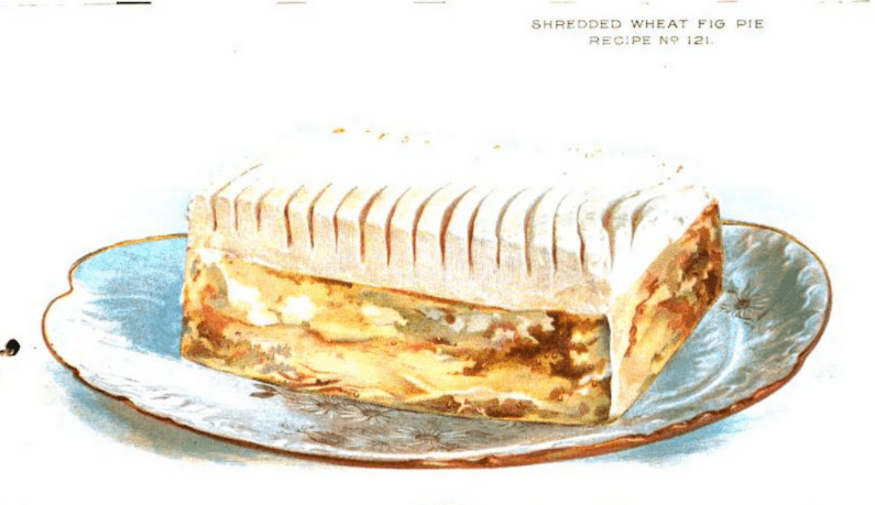 """Shredded Wheat Fig Pie is an example of a cereal food featured in <a href=""""https://babel.hathitrust.org/cgi/pt?id=uc1.31822031035637;view=1up;seq=1"""" target=""""_blank"""">The Vital Question</a> that is quite different than a bowl of milk and gains. There is no illustration of the Dressed Beef Steak in the booklet, so feel free to imagine the glorious potential."""