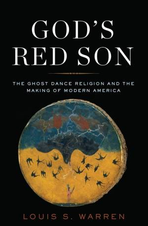 """The book cover of """"God's Red Son"""" by Louis Warren (Basic Books, 2017)"""
