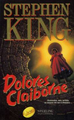 The cover of an Italian translation of Stephen King's Dolores Claiborne, showing a women looking down into a well, her head eclipsing the sun.
