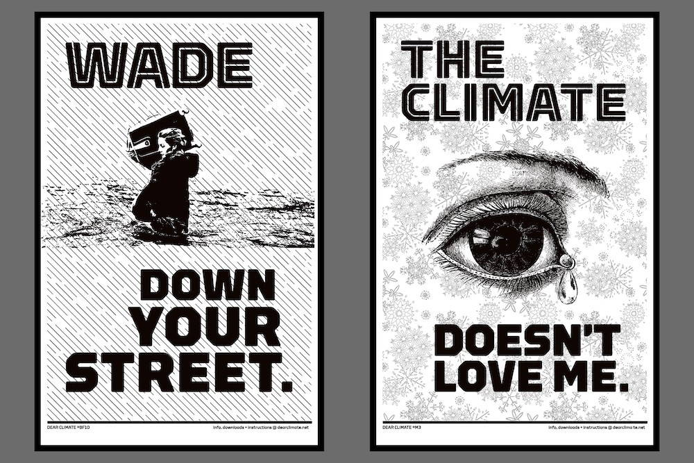 Two Dear Climate posters. One shows a woman wading down a flooded street. The other is a drawing of an eye with a tear.
