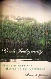 The cover of Creole Indigeneity by Shona Jackson