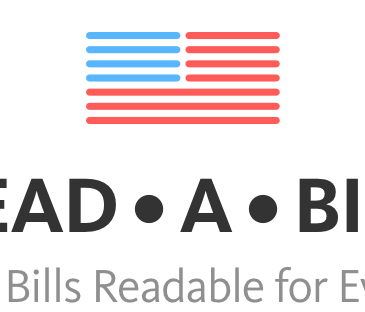 Read A Bill - Making Bills Readable for Everyone.