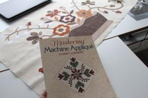 Mastering Machine Applique by Harriet Hargrave.