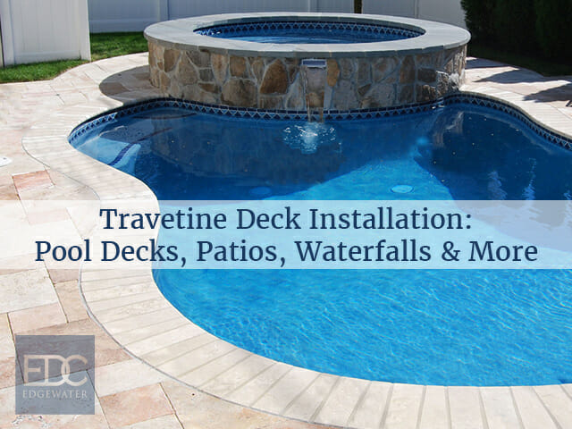 travertine pool deck construction in