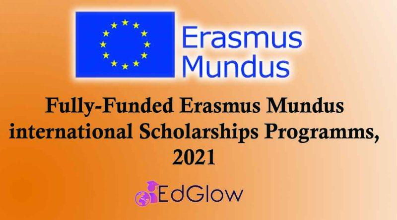 Fully-Funded Erasmus Mundus Scholarships 20