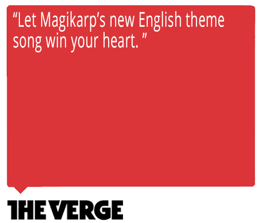Let Magikarp's new English theme song win your heart. Quote from The Verge about Ed Goldfarb, composer for Pokémon the Series.