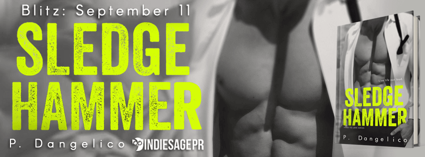 Sledgehammer by P. Dangelico – Review and Giveaway