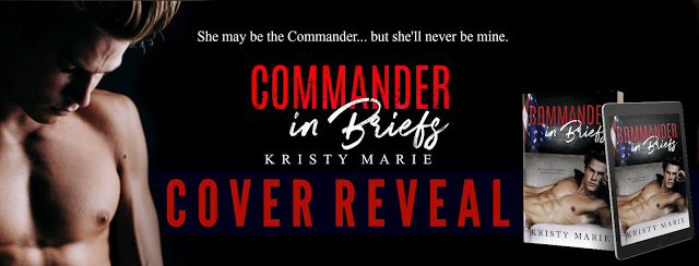 Cover Reveal: Commander in Briefs by Kristy Marie