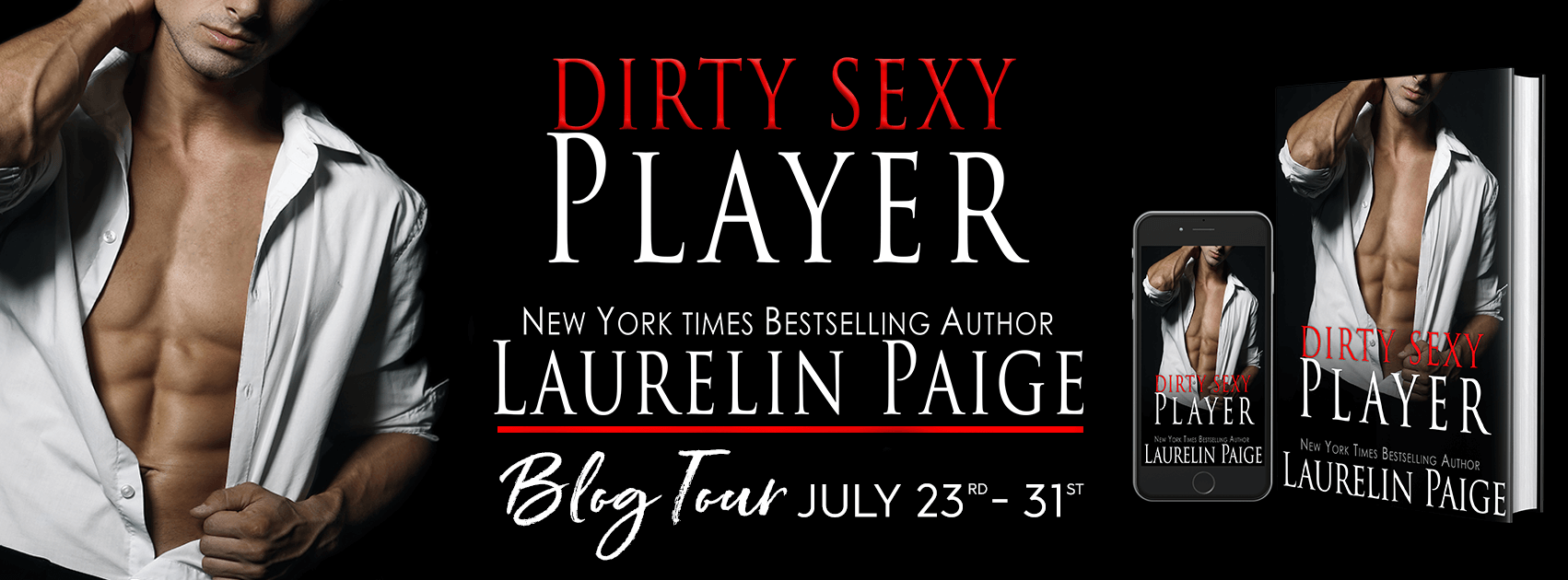 Dirty Sexy Player by Laurelin Paige