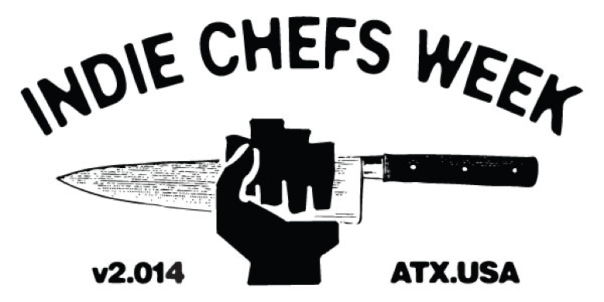Indie Chefs Week Announces Initial 2015 Lineup | Best Young Chefs + Austin Pop-Up Event