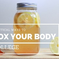 Four Practical Ways to Detox Your Body at College