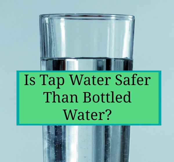 tap-water-safer-than-bottled-water