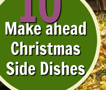10 Make Ahead Side Dishes For Christmas Dinner