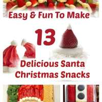 13 Delicious Santa Christmas Snacks Your Kids (And You) Are Sure To Love!