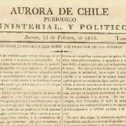 Periodistas destacan rol del primer periódico en nuestro país: La Aurora de Chile