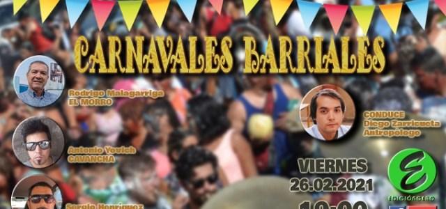 Los Carnavales Barriales, nuevo conversatorio de Edición Cero para adentrarnos en las tradiciones iquiqueñas