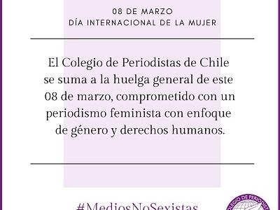 Colegio de Periodistas de Chile comprometido con un periodismo feminista con enfoque de género y derechos humanos.