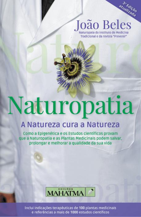 Naturopatia - A Natureza Cura a Natureza