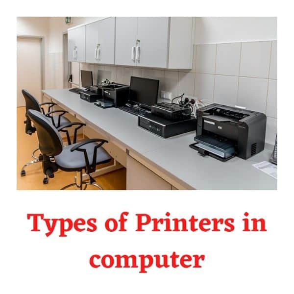 Types of Printers in Computer