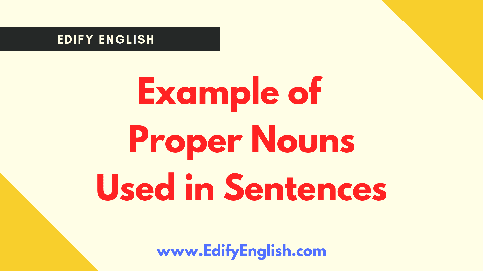 Examples of Proper Nouns used in Sentences
