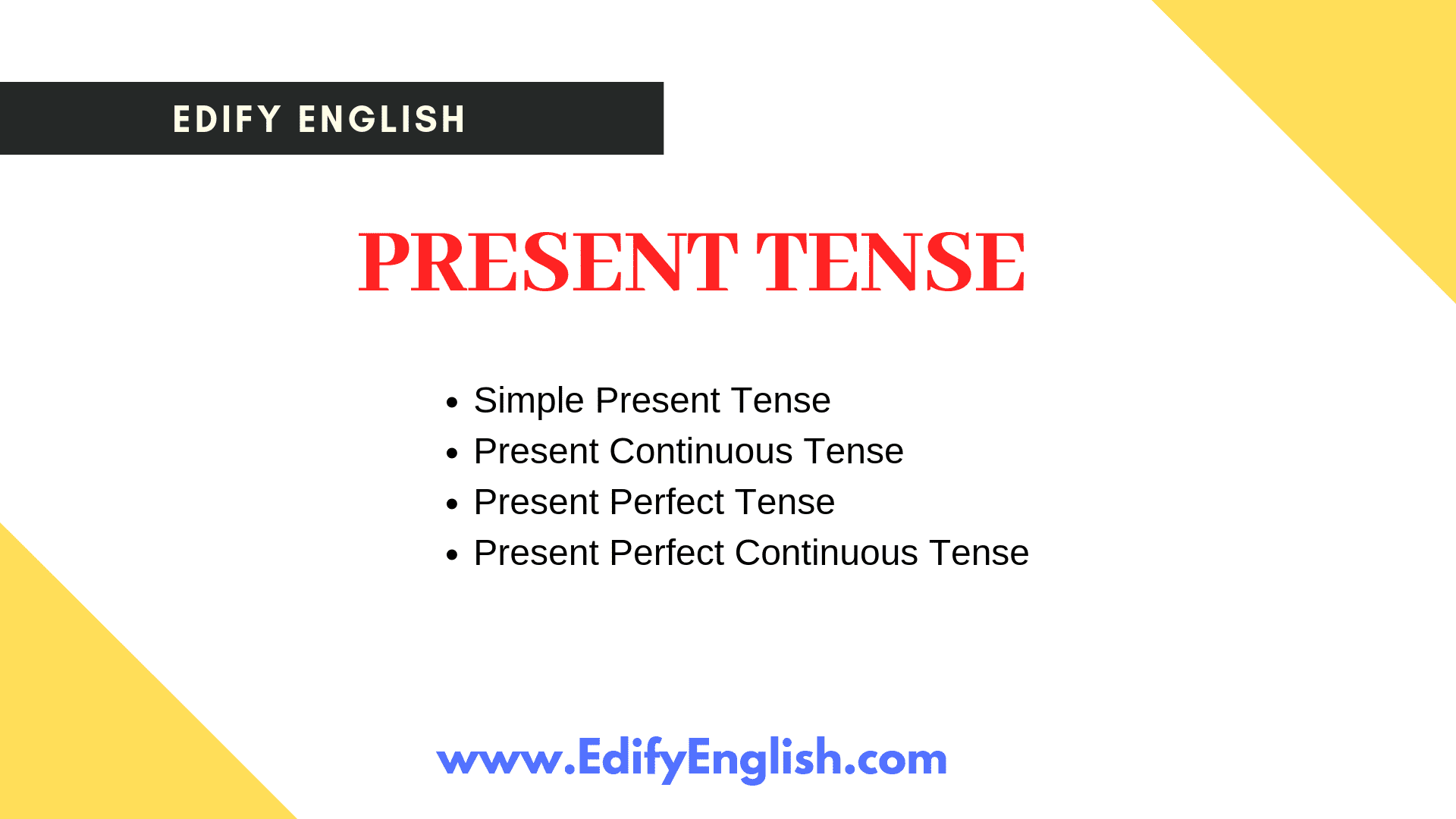 Present Tense - Kinds, Structure, Example Sentences ⋆ Edify English