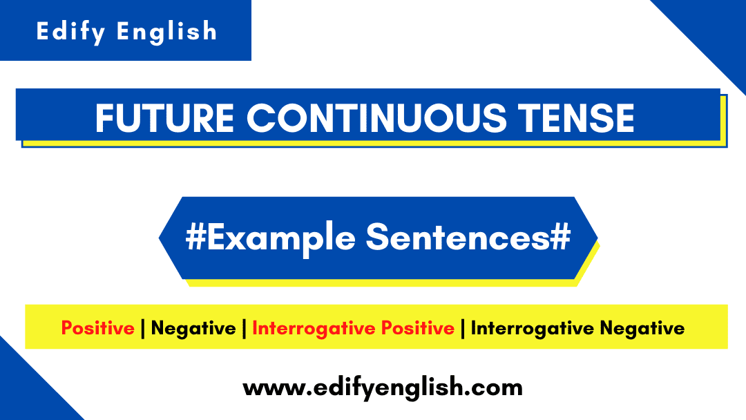 Future Continuous Tense Examples various forms