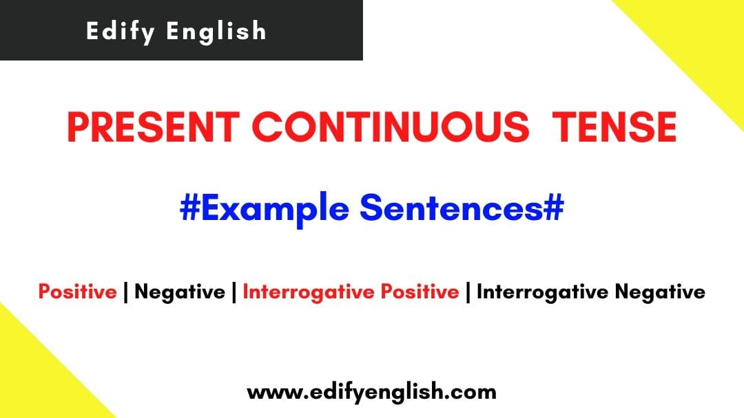 Present Continuous Tense Examples