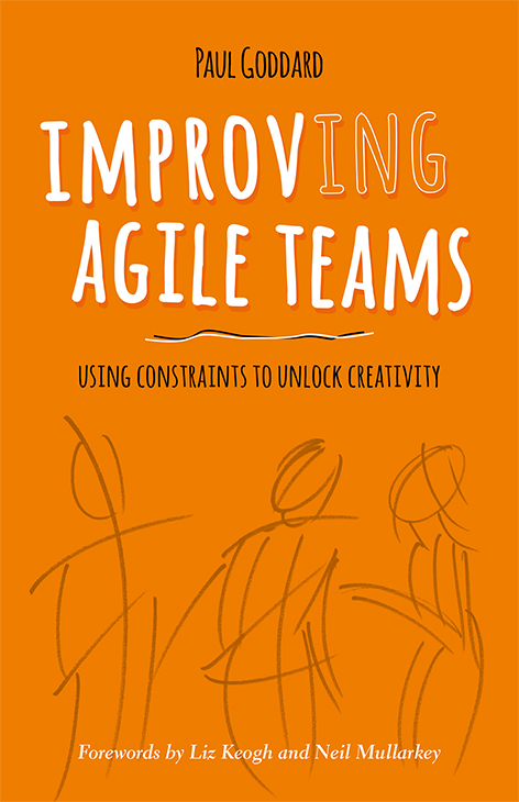 Improv-ing Agile Teams by Paul Goddard