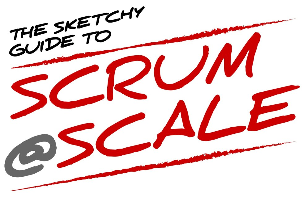 The Sketchy Guide to Scrum@Scale