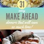 Easy Make Ahead Dinners Pinterest Pin