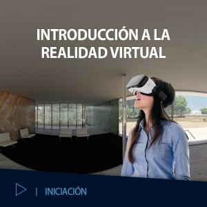 CURSO VR INTRODUCCION A LA REALIDAD VIRTUAL EDITECA