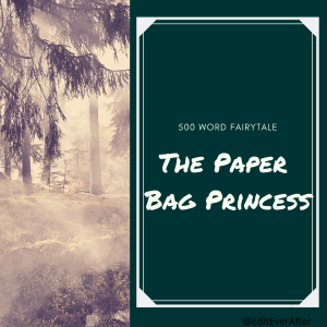 """Graphic captioned """"500 word fairytale: the paper bag princess"""" and an image of a smokey forest on the left hand side."""