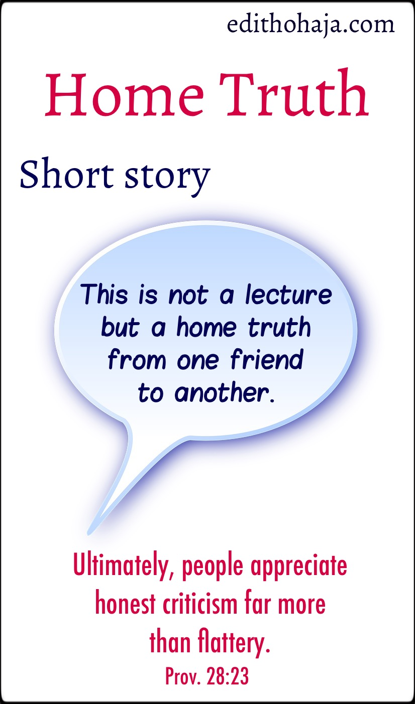 HOME TRUTH    (A SHORT STORY)