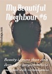 MY BEAUTIFUL NEIGHBOUR #6 (SHORT STORY)