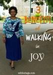 3 BENEFITS OF WALKING IN JOY