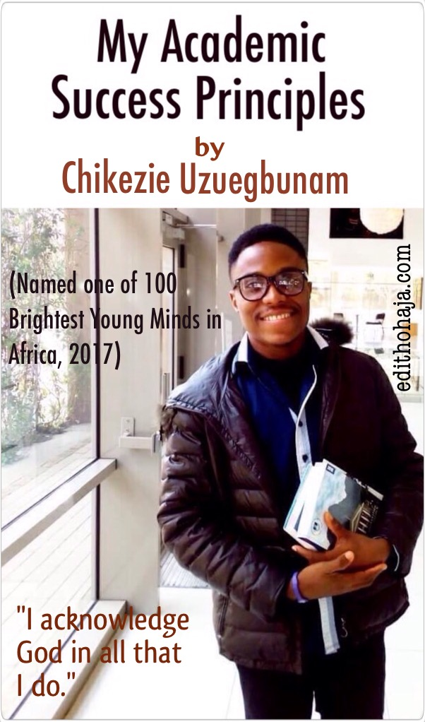 MY ACADEMIC SUCCESS PRINCIPLES BY CHIKEZIE UZUEGBUNAM