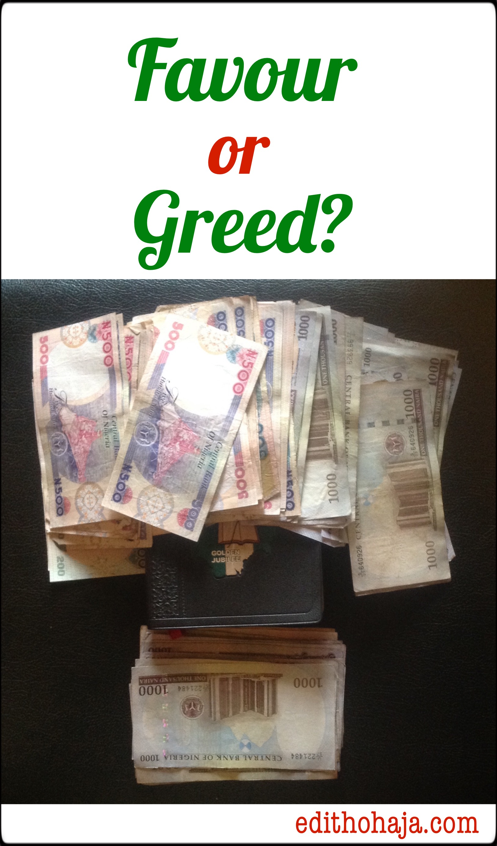FAVOUR OR GREED? (SHORT STORY)