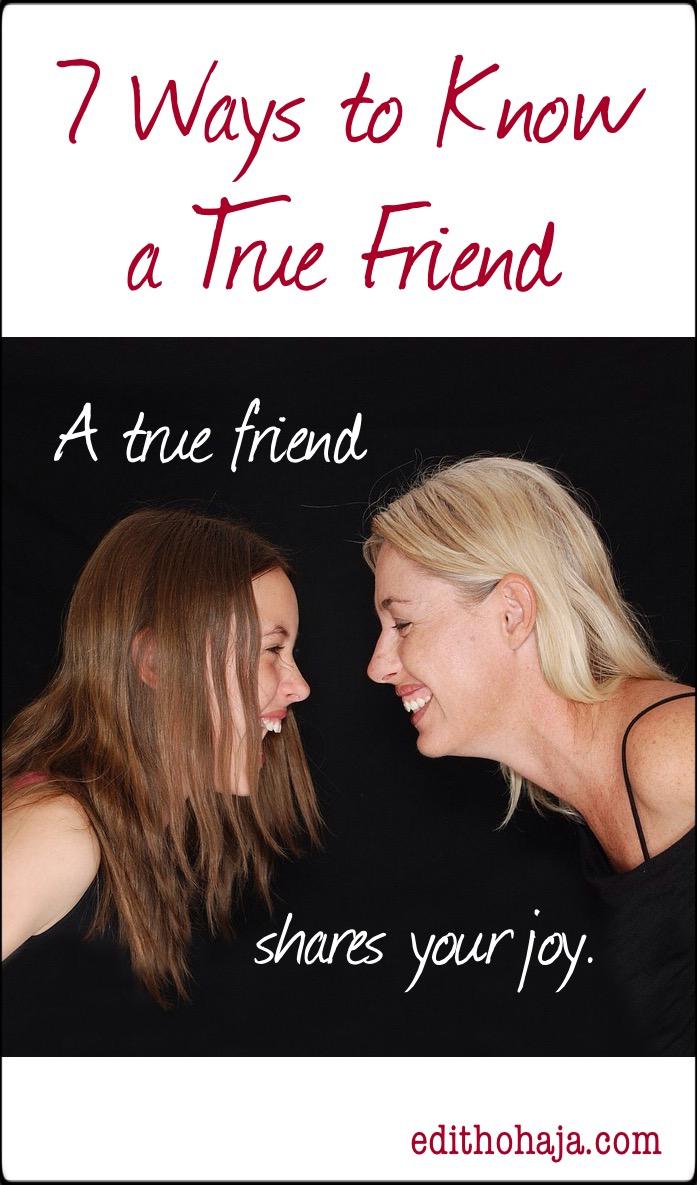 7 WAYS TO KNOW A TRUE FRIEND