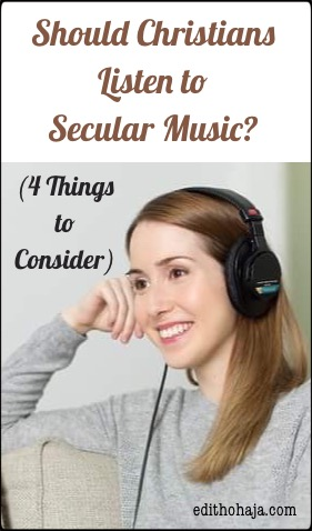 SHOULD CHRISTIANS LISTEN TO SECULAR MUSIC? (4 Things to Consider)