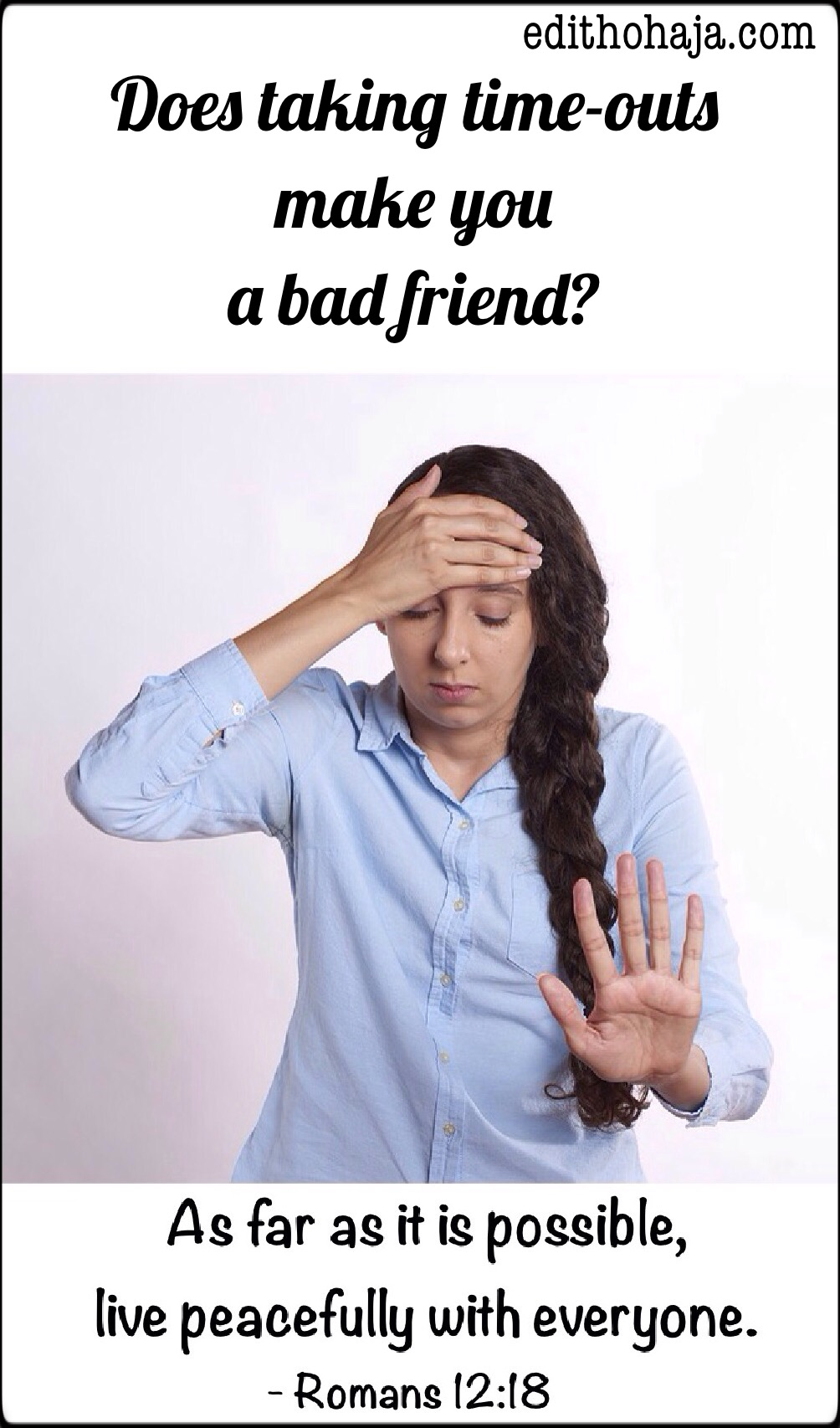 DOES TAKING TIME-OUTS IN A RELATIONSHIP MAKE YOU A BAD FRIEND?