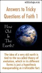 Answers to Tricky Questions of Faith 1: How Old Is The Earth?